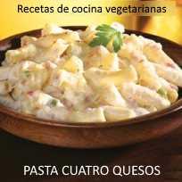 Recetas de cocina vegetarianas: pasta cuatro quesos